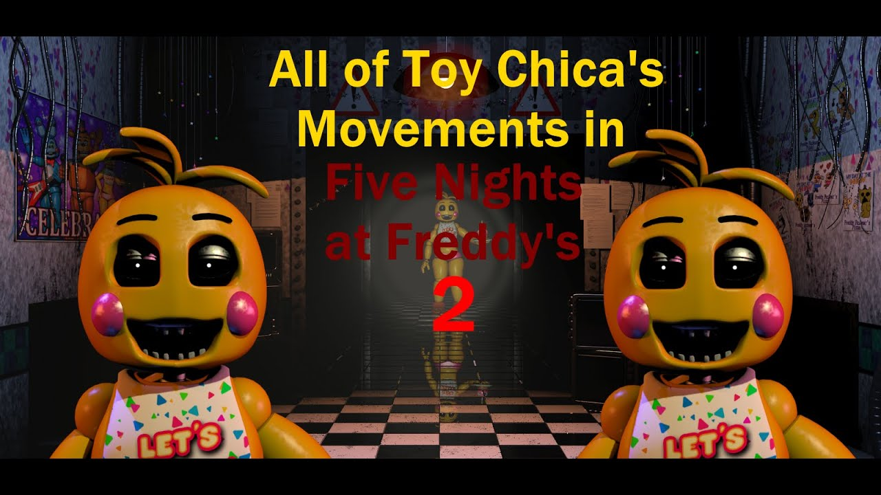 Toy Chica's Movements + Jumpscare - FNAF 2 - YouTube