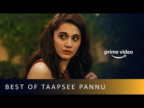 Best Of Taapsee Pannu Movies | Amazon Prime Video