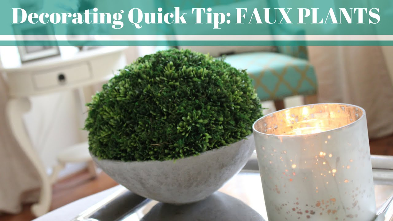 Home decor quick tip faux plants youtube for Decor quick