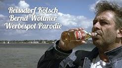 Bernd Wöllmer - Werbespot Parodie Reissdorf Kölsch
