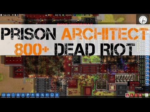 Prison Architect: 800+ Dead Riot