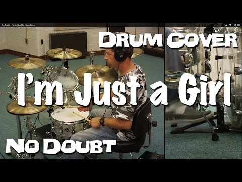 No Doubt  Im Just A Girl Drum