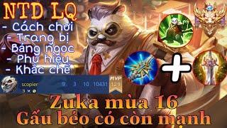 Zuka mùa 16 liên quân   Cách chơi, lên đồ, phù hiệu, bảng ngọc cho tướng zuka mùa 16 đi top   NTD LQ