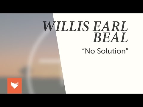 "Willis Earl Beal - ""No Solution"""