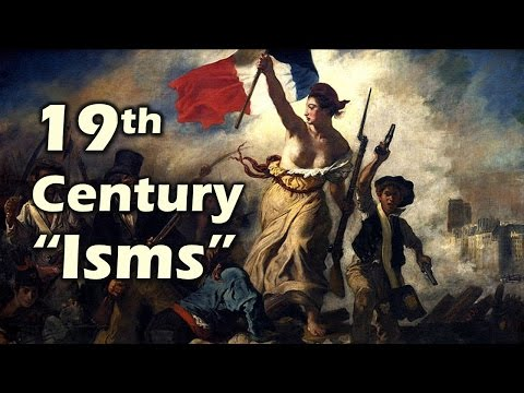 19th Century Isms (AP European History)