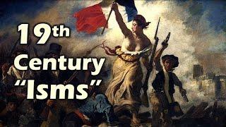 19th Century Isms (AP European History)