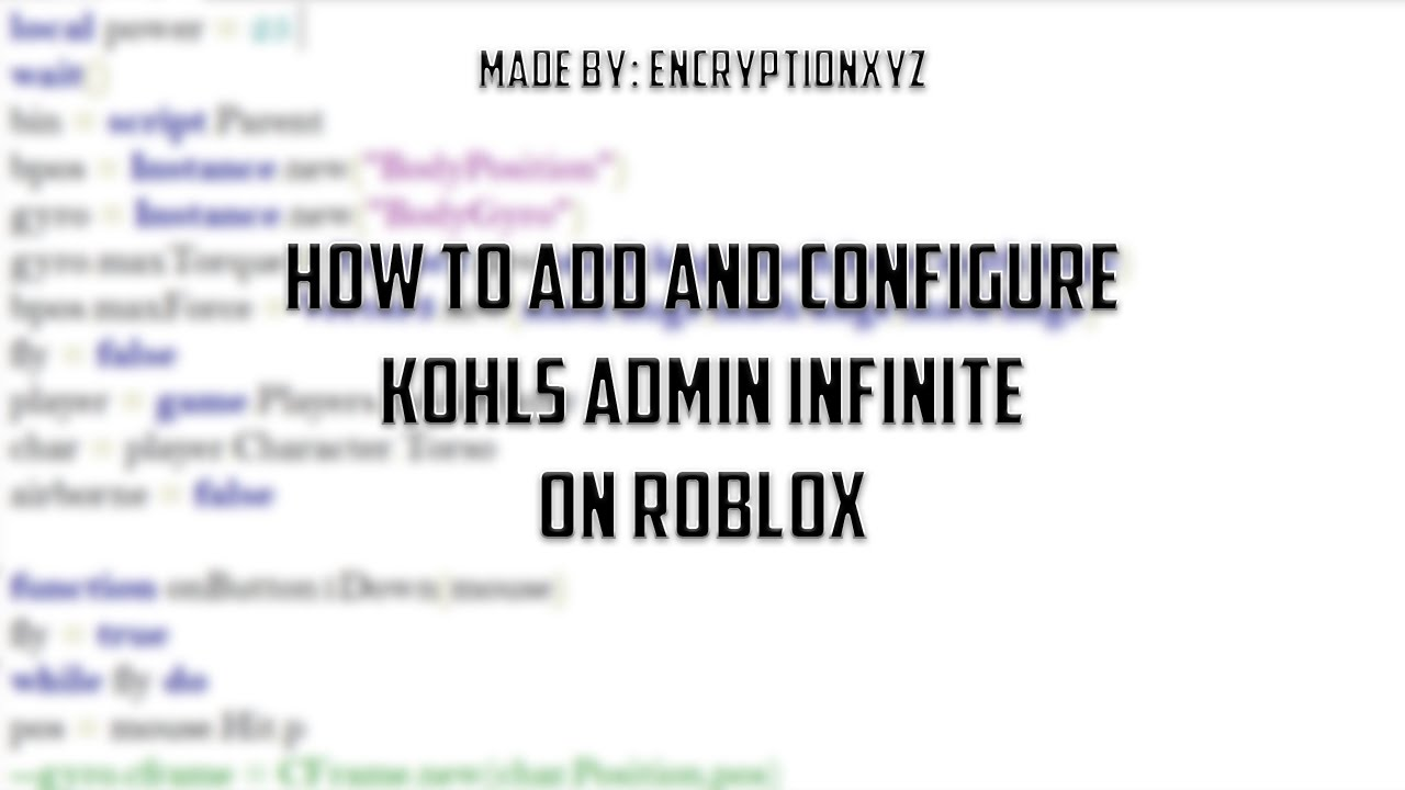 What Is The Roblox Admin Script How To Add And Configure Kohls Admin Infinite On Roblox Youtube