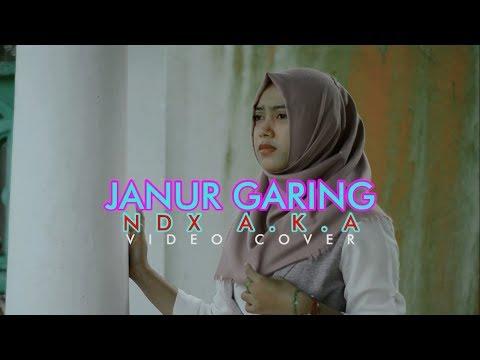 JANUR GARING - NDX A.K.A
