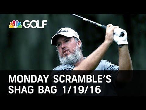 Monday Scramble: Shag Bag 1/19/16 | Golf Channel