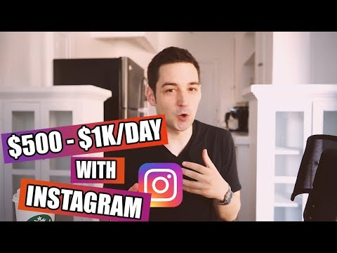 How To Make Money On Instagram ($500 – $1K PER DAY 2018)