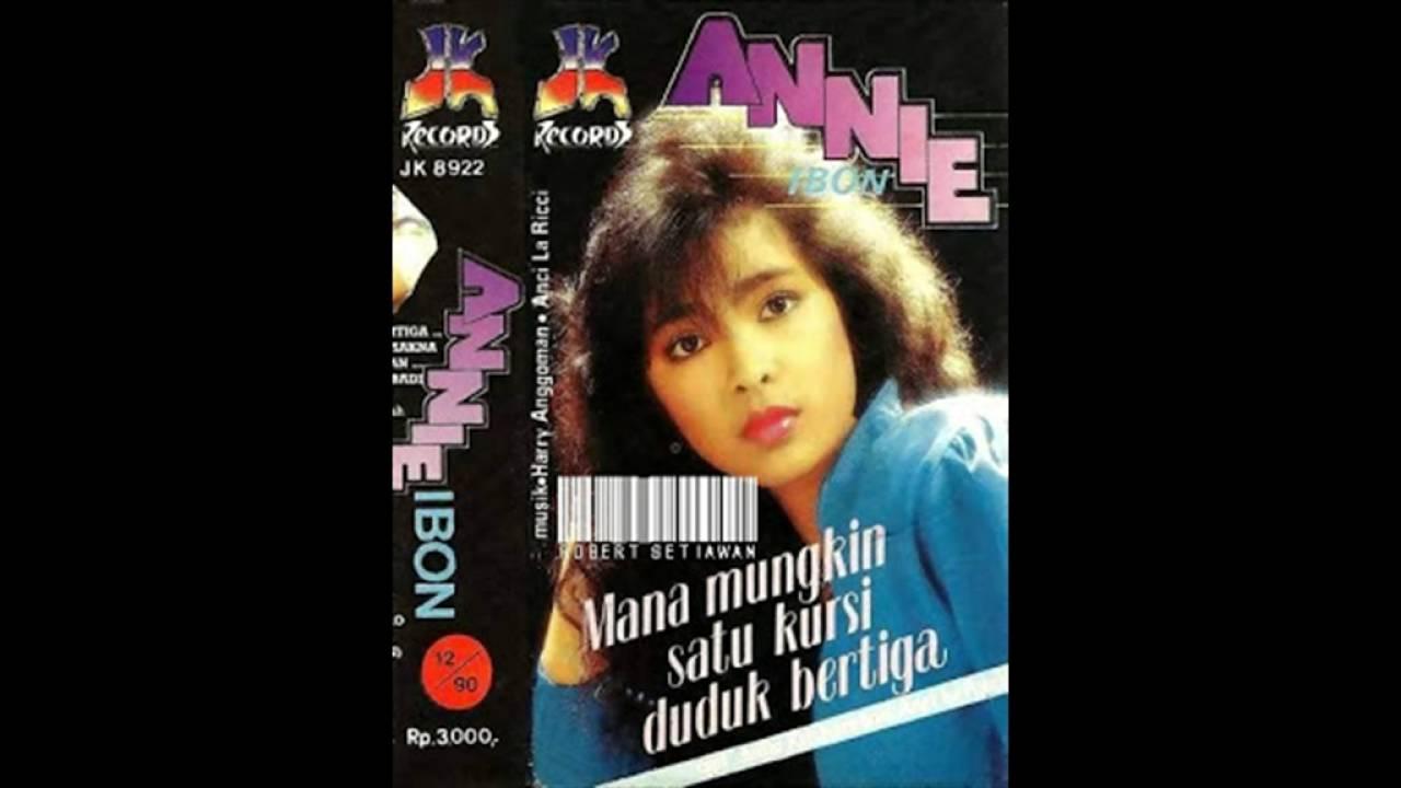 Citaten Annie Ibon : Annie ibon mana mungkin satu kursi duduk bertiga youtube