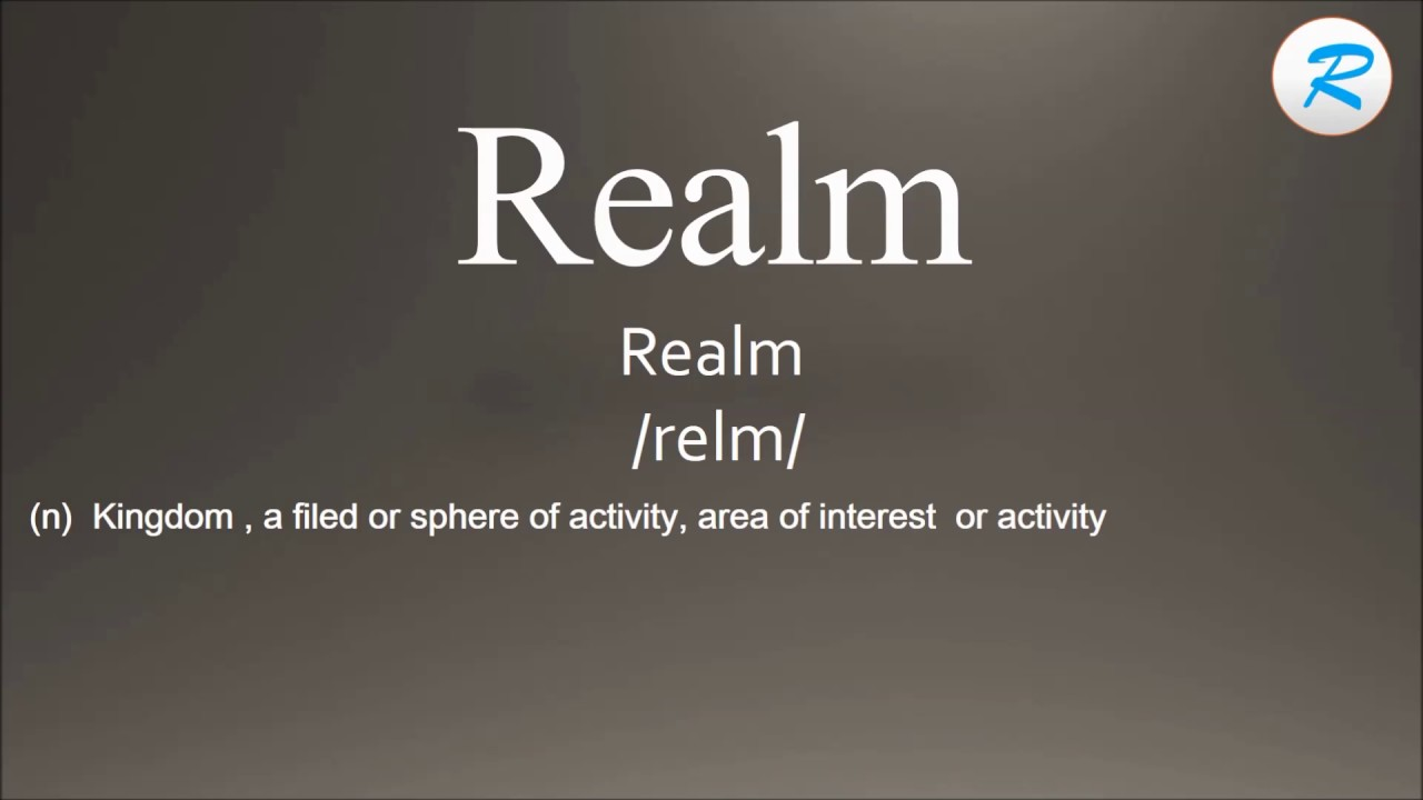 How to pronounce Realm