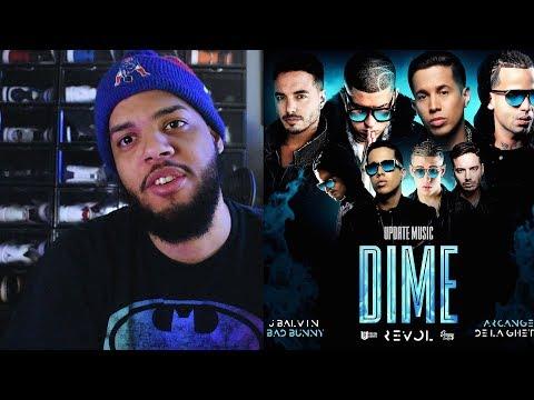 Dime Feat J Balvin, Bad Bunny, Arcangel, De La Ghetto, Revol - Dime Video Oficial Reaccion