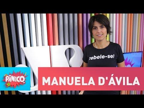 Manuela d † Ávila - Pânico - 05/03/18