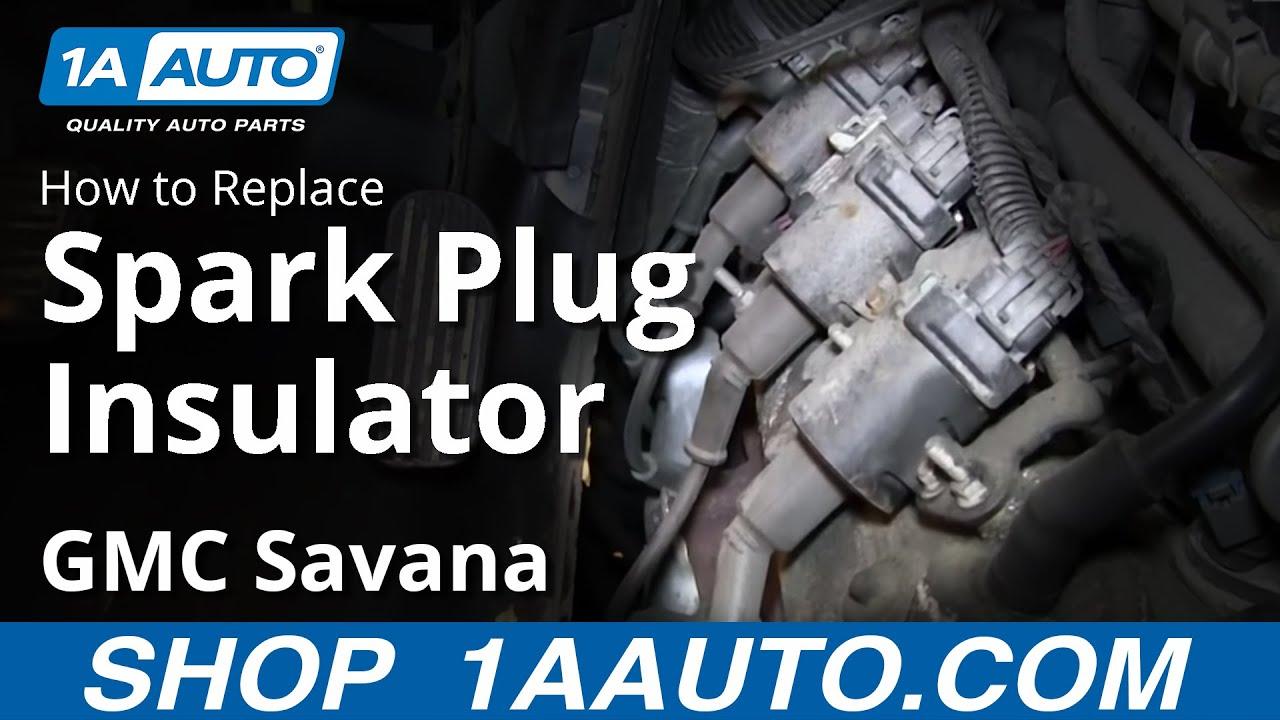 2006 Chevy Colorado Fuse Box How To Install Replace Spark Plug Insulators Chevy Express