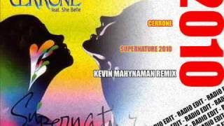 Cerrone - Supernature 2010 - Kevin Mahynaman Remix - Radio Edit