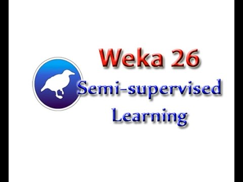 Weka Tutorial 26: Semi-supervised Learning (Learning Techniques)