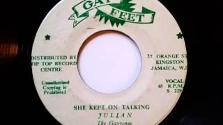 Julian and The Gaytones  She Kept On Talking - Judy Mowatt - Gay Feet - Sonia Pottinger