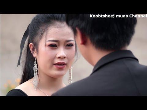 Hmong Movie Hlub Pauj Tiam Tag Los Tsis Sib Tau Tiam 3 Daim 8. 16/10/2019