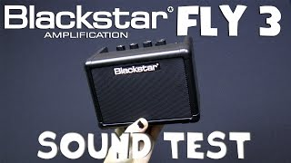 Blackstar Fly 3 mini amp sound test - Neogeofanatic