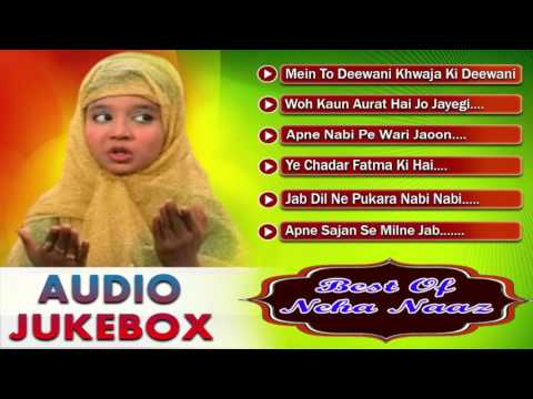 Best of Neha Naaz Song | Islamic Devotional Song-Audio Jukebox | Sonic Islamic
