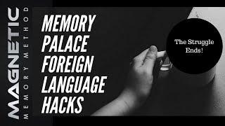 Memory Palace Foreign Language Hacks