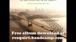 RC da Colaman & DJ Squirt - Getcha Hands Off Me, You Nasty Ass Bitch (w/ lyrics)