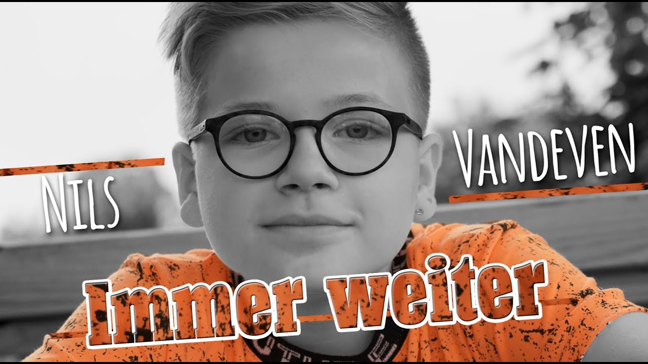 Nils Vandeven - Immer weiter - Offizielles Video