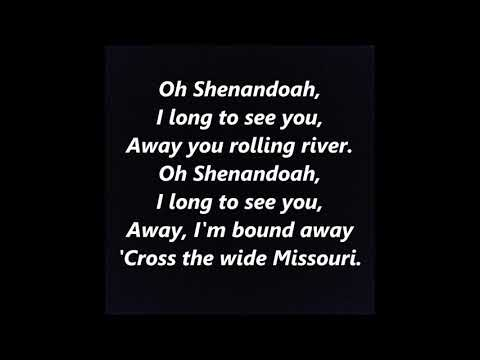 Oh Shenandoah Across the Wide Missouri LYRICS WORDS BEST TOP POPULAR FAVORITE SING ALONG