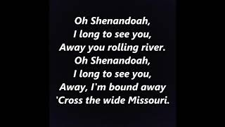 Oh SHENANDOAH Across the Wide Missouri River Lyrics Words text sing along song