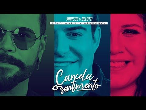 Marcos e Belutti - Cancela o Sentimento feat. Mar铆lia Mendon莽a