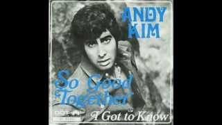 Andy Kim So Good Together Original LP 9 Seconds Longer Version