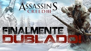 Dublagem Assassin´s Creed lll para [PS3] 100% Funcional