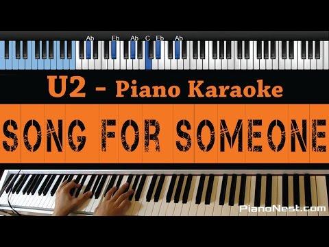 U2 - Song for Someone  - LOWER Key (Piano Karaoke / Sing Along)