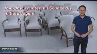 Schneefall bis in tiefe Lagen: Am Montag schlägt der Mini-Märzwinter zu! (Mod.: Dominik Jung)