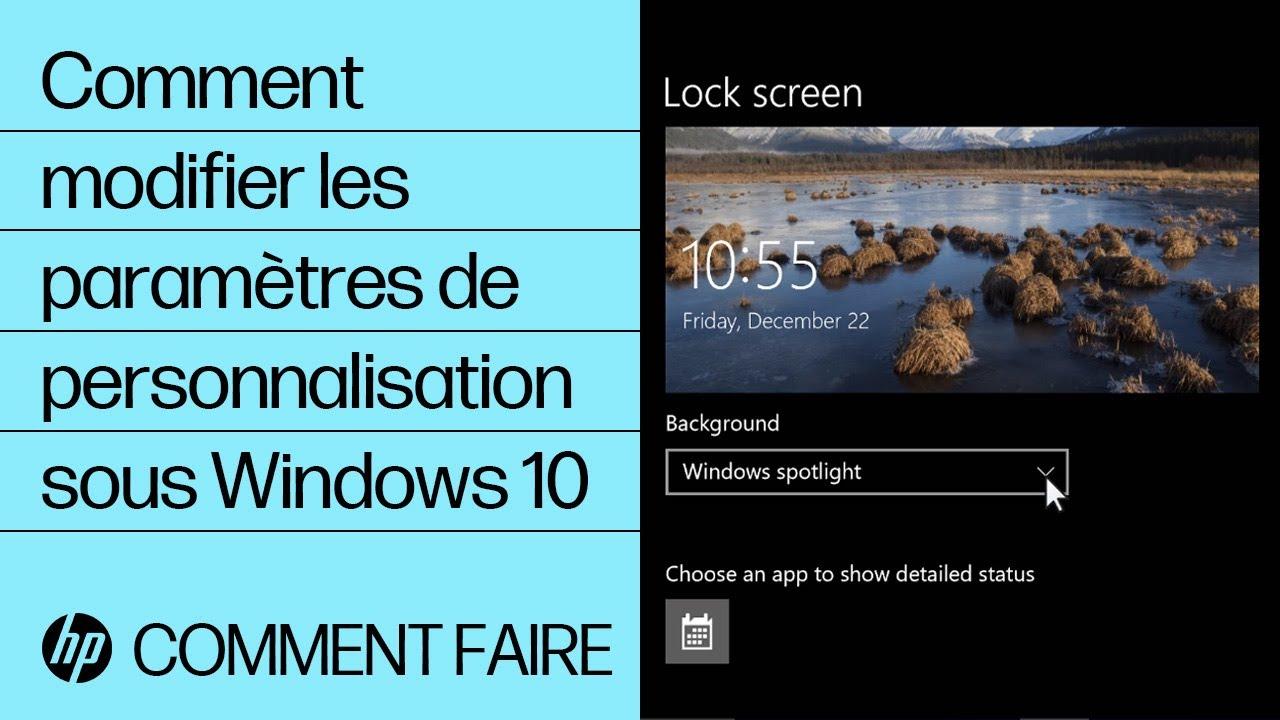 Comment Modifier Les Parametres De Personnalisation Sous Windows 10 Youtube