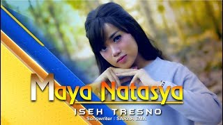Gambar cover Maya Natasya - Iseh Tresno (Official Music Video)