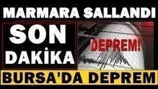 Bursadan KÖTÜ Haber Şiddetli Korkutan DEPREM SON DAKİKA Açıklaması