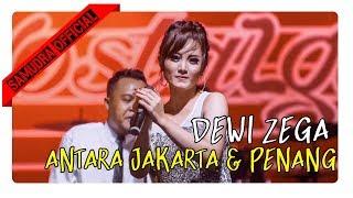 Dewi Zega Antara Jakarta Dan Penang.mp3