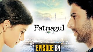 Fatmagul | Episode 64 | Turkish Drama | Beren Saat | Engin | Fırat | TKD | Best Pakistani Dramas