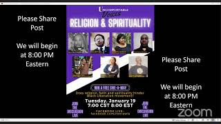 "Uncomfortable Voices ""Religion and Spirituality"" Tuesday, January 19, 2021."
