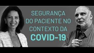 LIVE: SEGURANÇA DO PACIENTE NO CONTEXTO DA COVID-19.