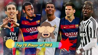 Top 10 football player of 2018