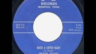 Frank Floyd - Rock A Little Baby  ~  Rockabilly