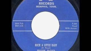 Frank Floyd - Rock A Little Baby  ~  Rockabilly