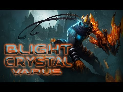 League of Legends: Blight Crystal Varus (HQ Skin Spotlight)