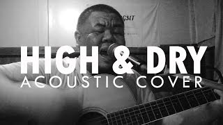 ต้อง รังสิต - High & Dry (Radiohead Acoustic Cover)