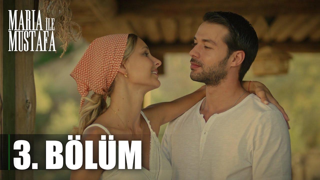 Download Maria ile Mustafa 3. Bölüm