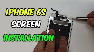 iPhone 6S Screen Installation