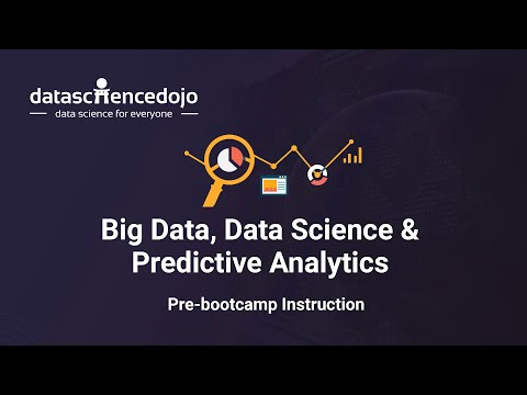 Intro to Big Data, Data Science & Predictive Analytics